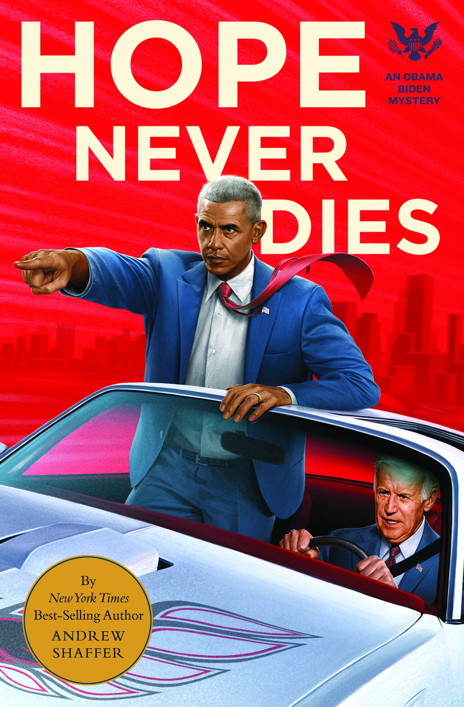 Hope Never Dies: A Obama-Biden Mystery