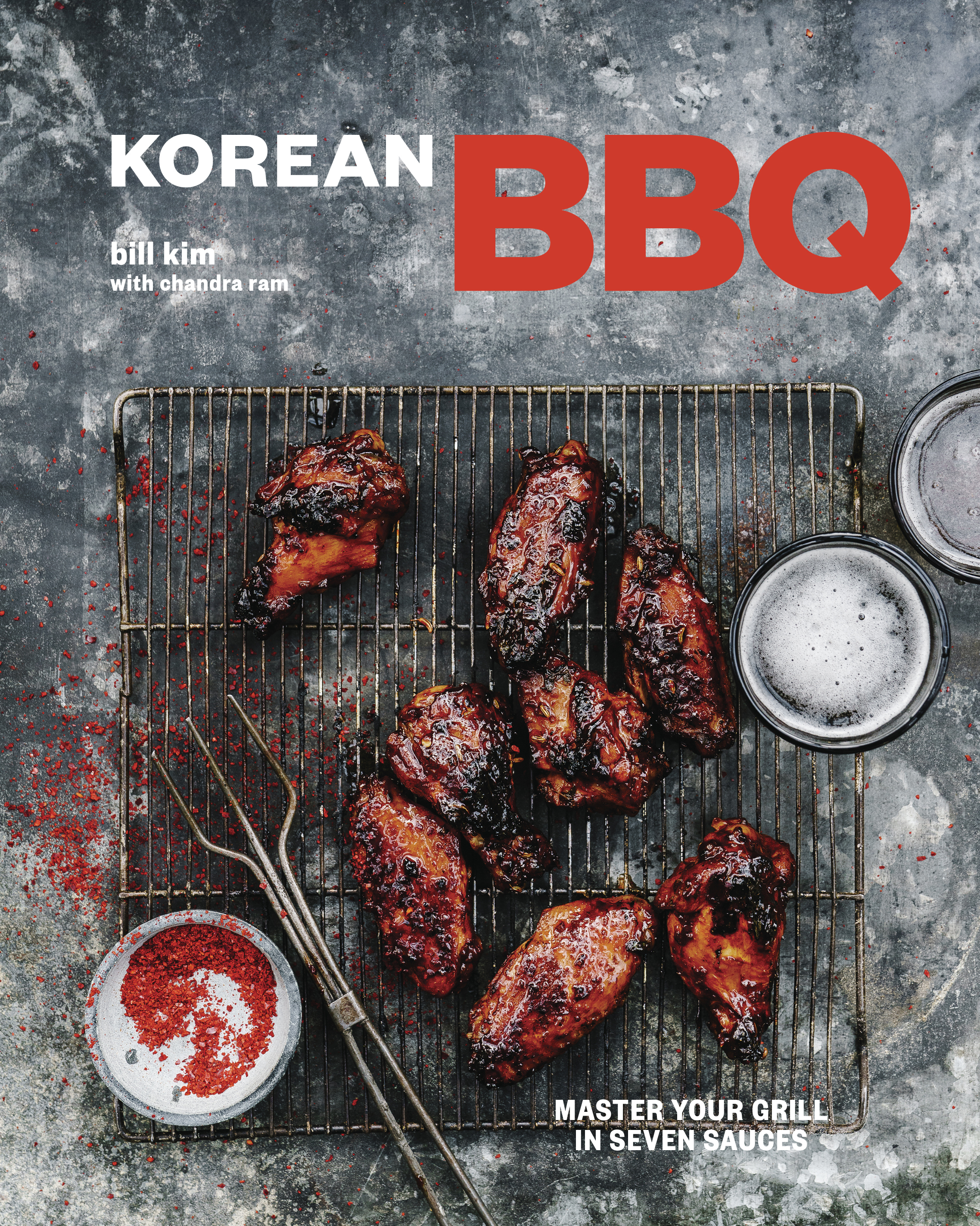 "Bill Kim ""Korean BBQ: Master Your Grill inSeven Sauces"""