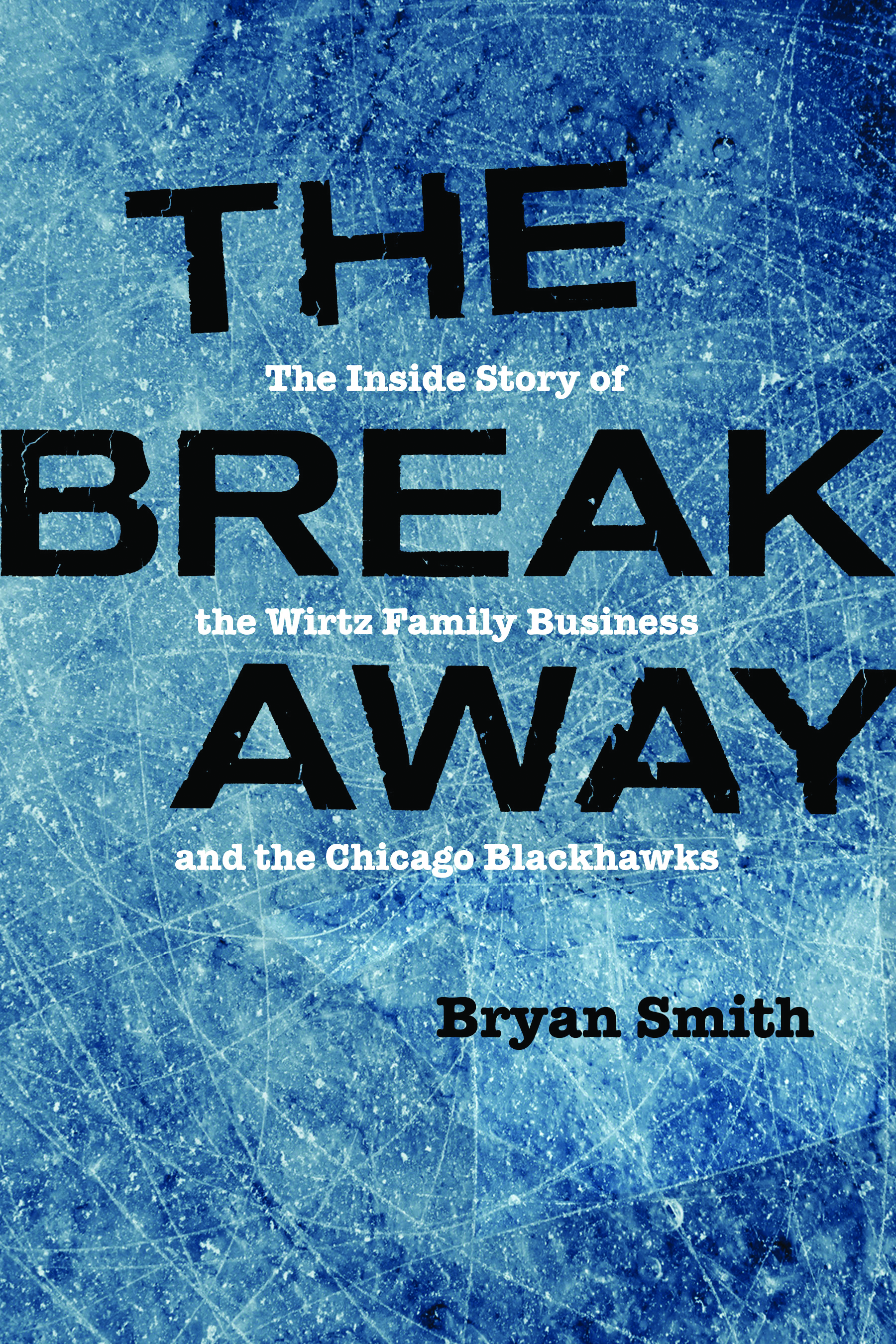 The page-turning book about how Rocky Wirtz turned the Blackhawks into winners
