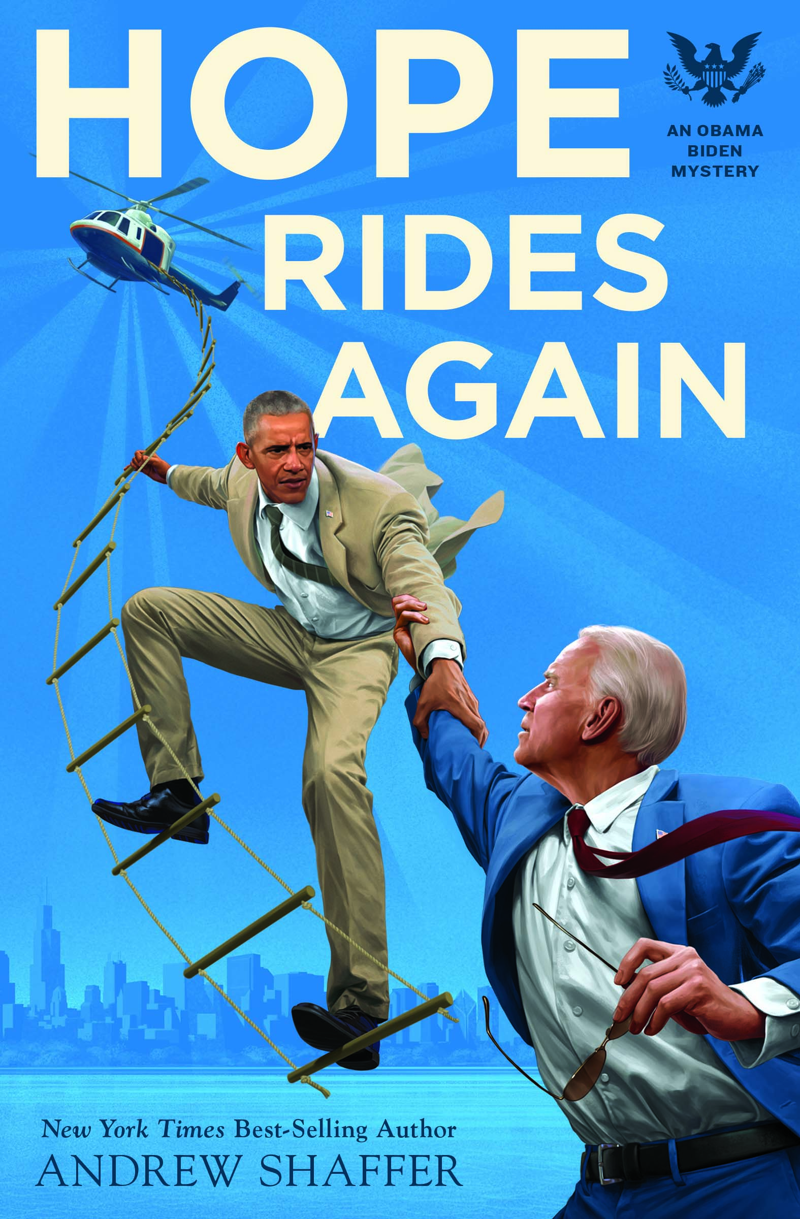 Hope Rides Again: An Obama Biden Murder