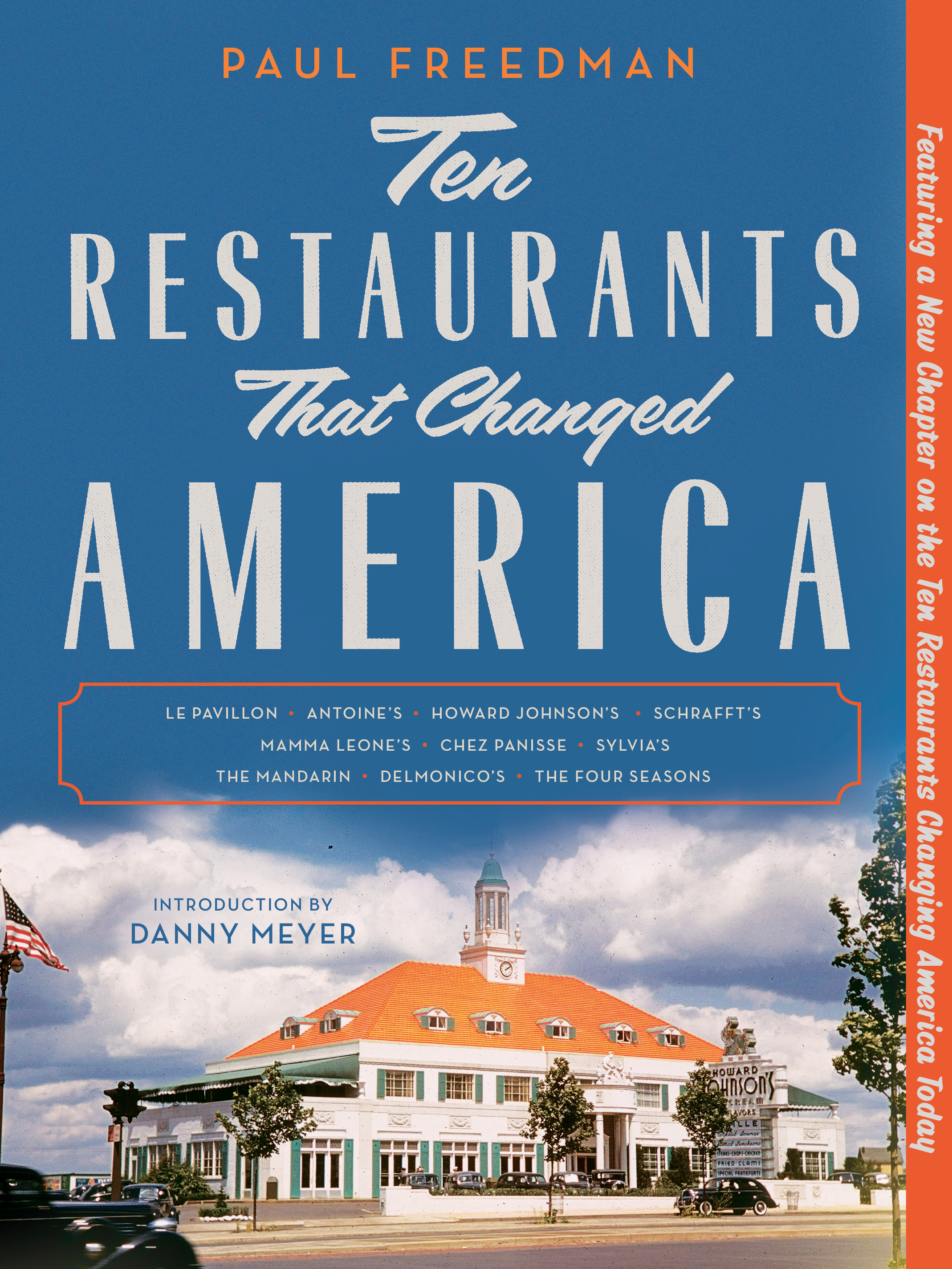 Ten Restaurants That Changed America: Howard Johnson's A Roadside Gem