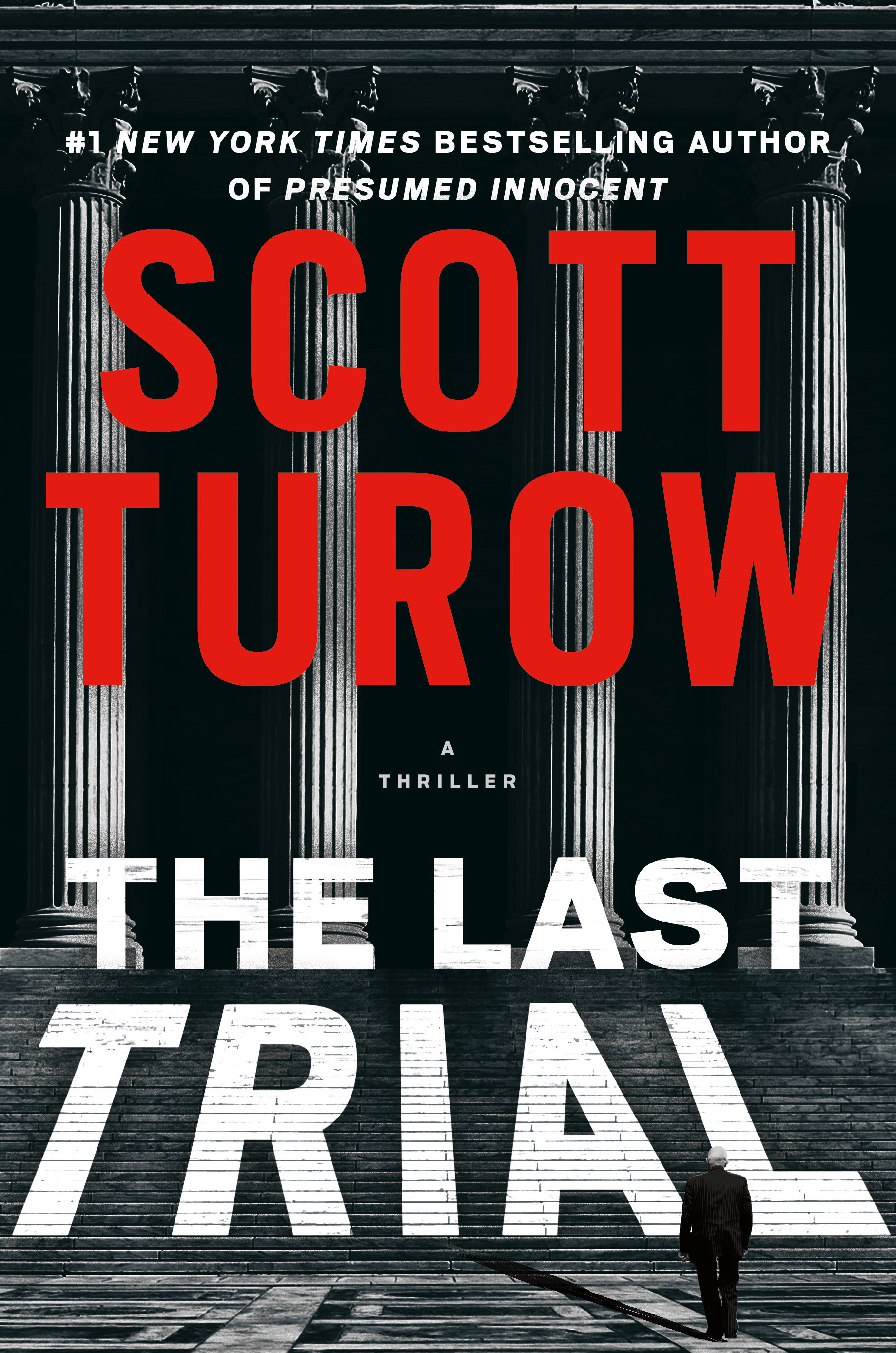 Scott Turow: The Last Trial