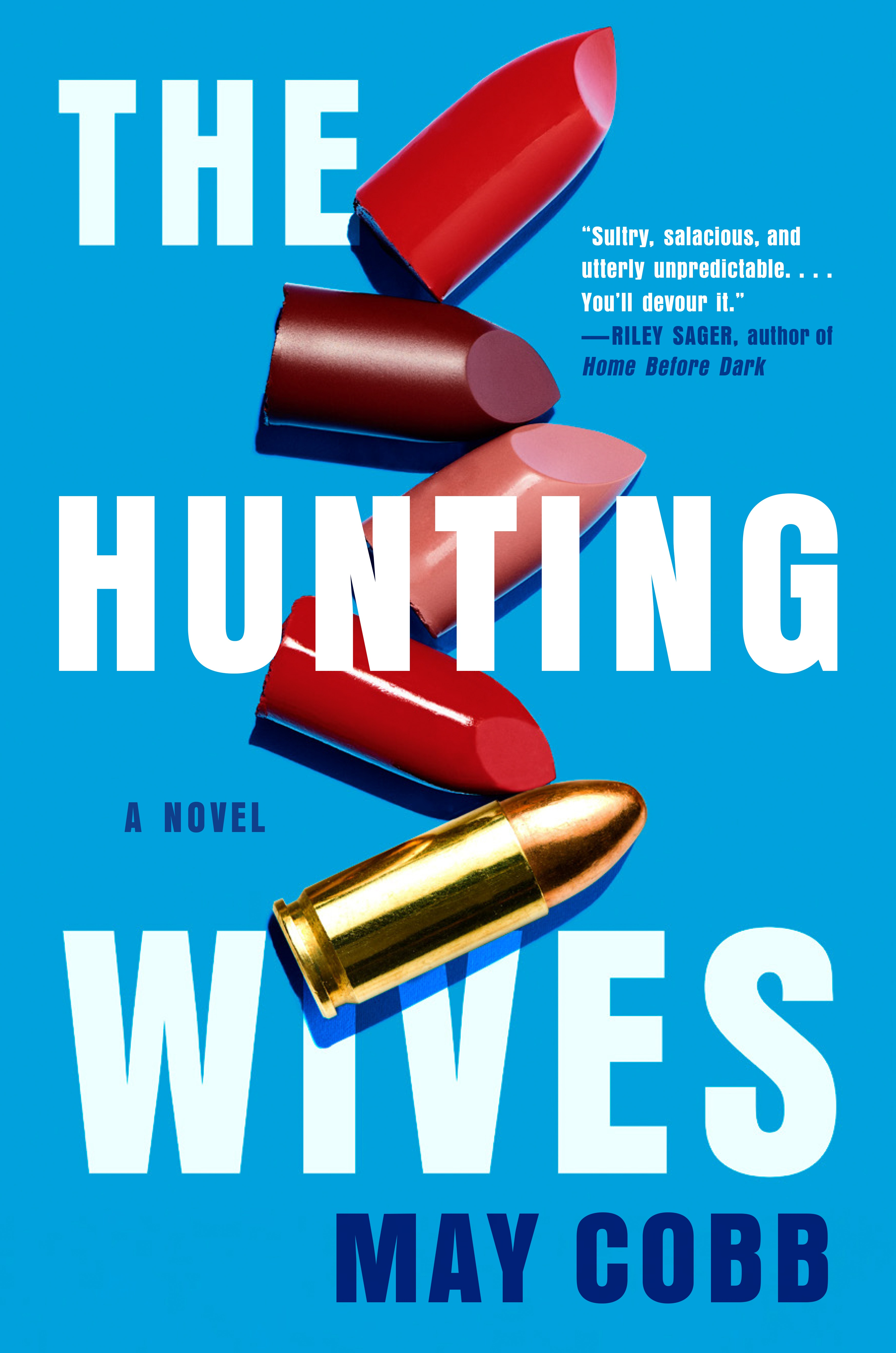 The Hunting Wives: The Ultimate in Girl's Night Out